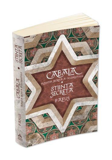 Cabala. Traditia secreta a occidentului - Stiinta Secreta