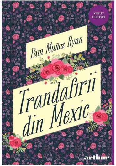 Trandafirii din Mexic