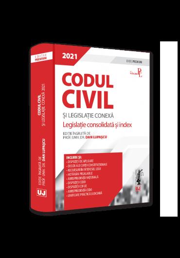 Codul civil si legislatie conexa 2021. Editie premium