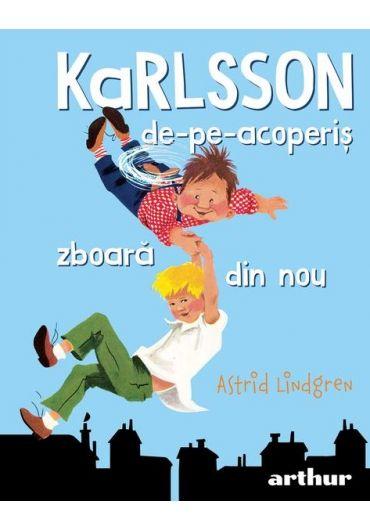 Karlsson de-pe-acoperis zboara din nou