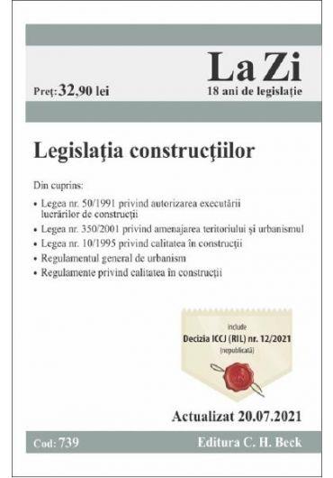 Legislatia constructiilor Actualizat 20.07.2021