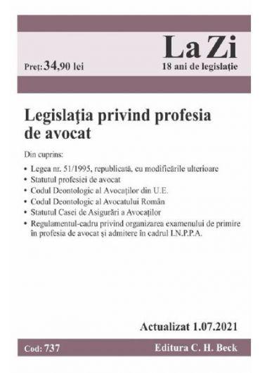Legislatia privind profesia de avocat Actualizat 1.07.2021
