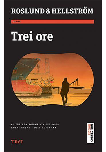 Ewert Grens - Vol. 3 - Trei ore