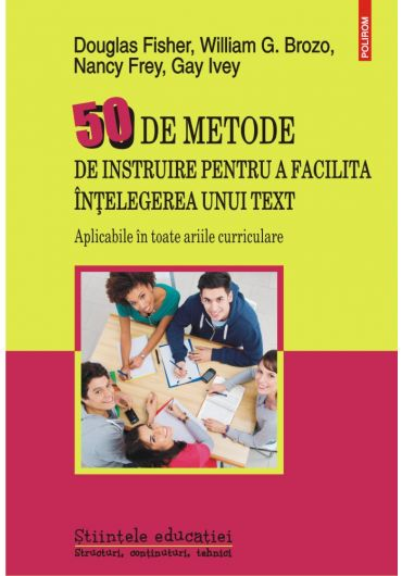 50 de metode de instruire pentru a facilita intelegerea unui text. Aplicabile in toate ariile curriculare