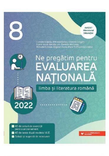 Evaluare Nationala 2022. Limba si literatura romana, clasa a VIII-a