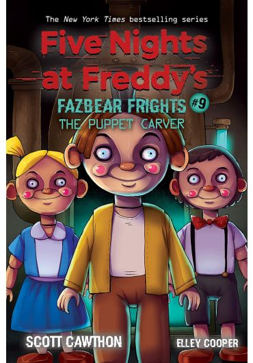 Five Nights at Freddy's: Fazbear Frights - Vol. 9 - The Puppet Carver