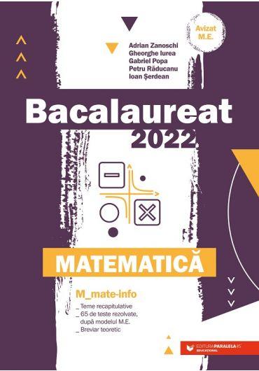 Bacalaureat 2022. Matematica. Mate-Info