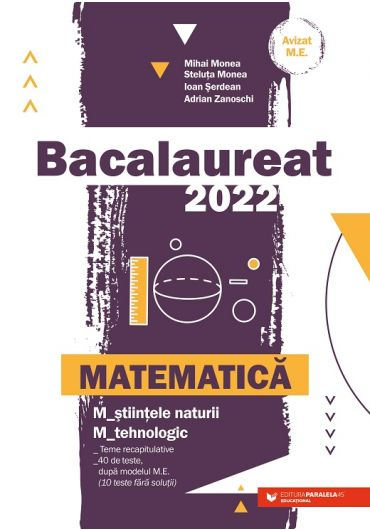 Bacalaureat 2022. Matematica. Stiintele naturii-Tehnologic