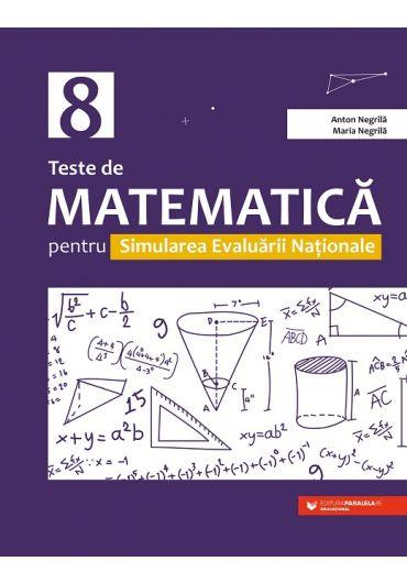 Teste de Matematica pentru Simularea Evaluarii Nationale la clasa a VIII-a