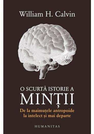 O scurta istorie a mintii