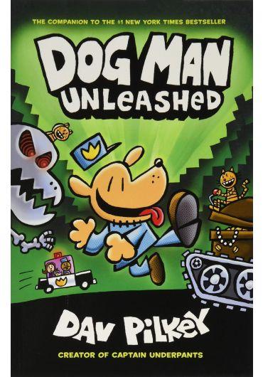 Dog Man. Unleashed