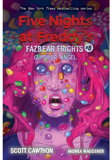 Five Nights at Freddy's: Fazbear Frights - Vol. 8 - Gumdrop Angel