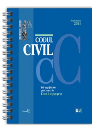 Codul civil Septembrie 2021. Editie spiralata