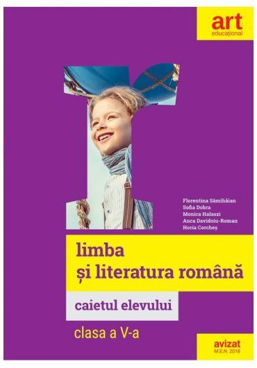 Limba si literatura romana. Caietul elevului, clasa a V-a