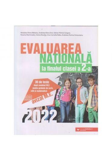Evaluarea Nationala 2022 la finalul clasei a II-a, scris, citit si matematica