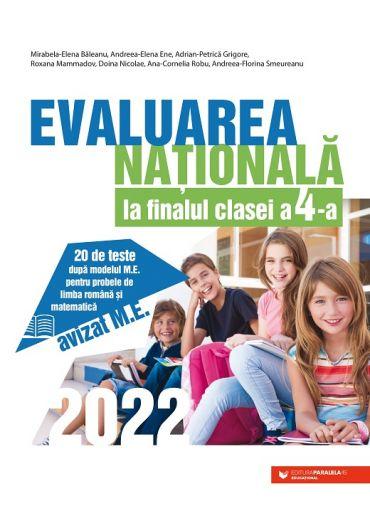 Evaluarea Nationala 2022 la finalul clasei a IV-a