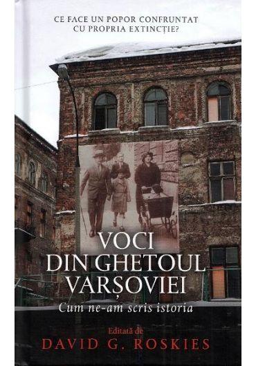 Voci din ghetoul Varsoviei
