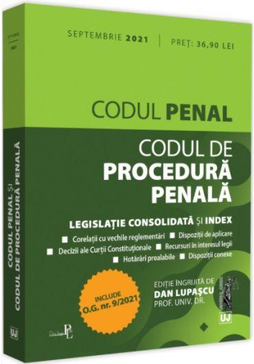 Codul penal si Codul de procedura penala. Legislatie consolidata si index Septembrie 2021