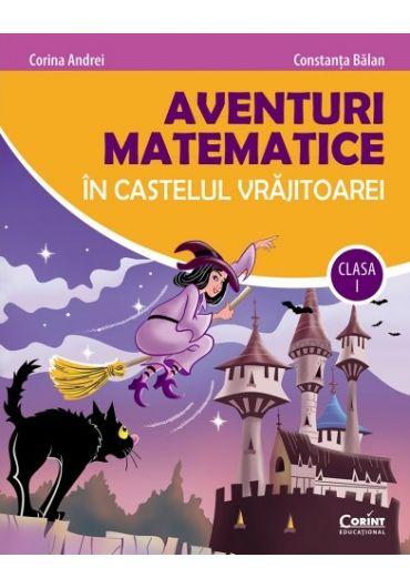 Aventuri matematice in castelul vrajitoarei - clasa I