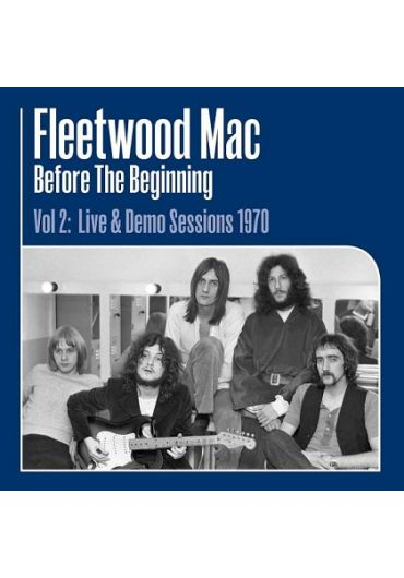 Fleetwood Mac - Before The Beginning - Vol 2: Live & Demo Sessions 1970 - LP