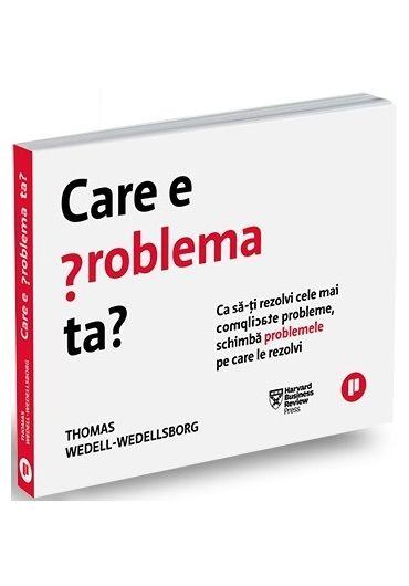 Care e problema ta?