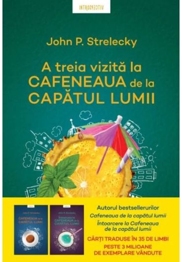 Cafeneaua de la capatul lumii - Vol. 3 - A treia vizita la Cafeneaua de la capatul lumii