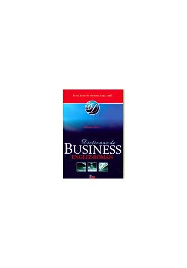 DICTIONAR DE BUSINESS  ENGLEZ-ROMAN CARTONAT