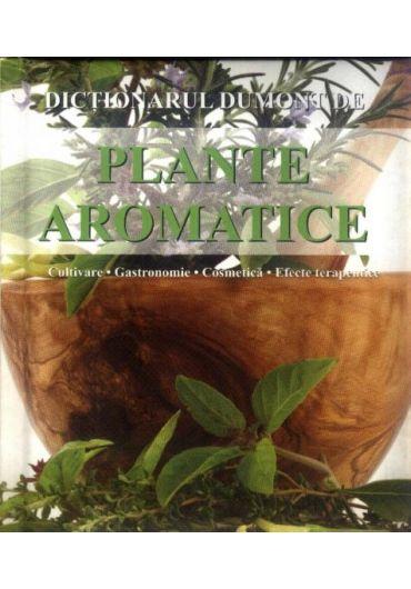 DICTIONARUL DUMONT DE PLANTE AROMATICE