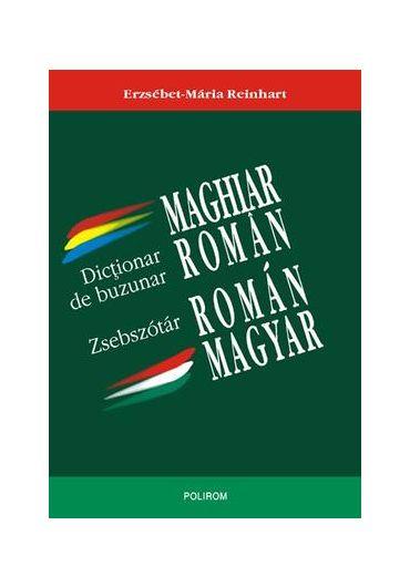 Dictionar de buzunar maghiar-roman / roman-maghiar. Magyar-román-román-magyar zsebszótár