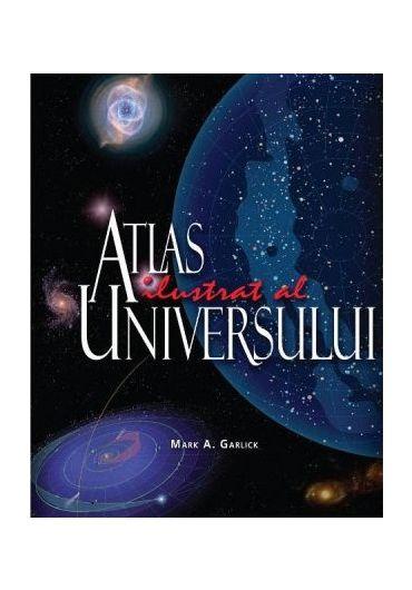 Atlasul ilustrat al universului