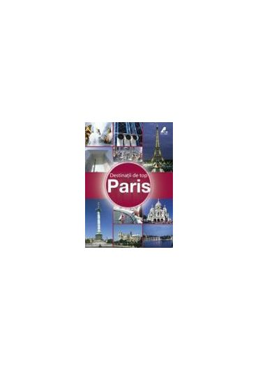 DESTINATII DE TOP PARIS