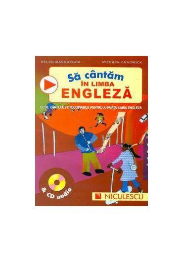 SA CANTAM IN ENGLEZA
