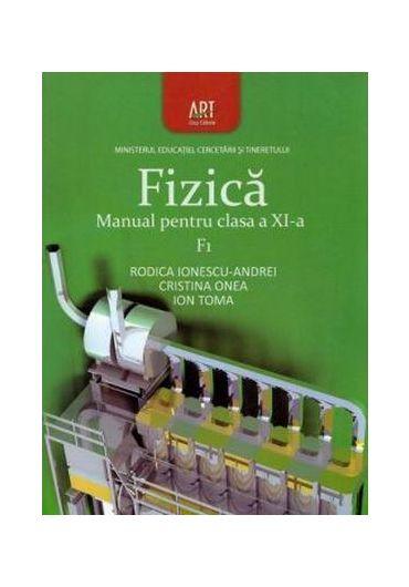 Manual fizica F1 clasa a XI-a