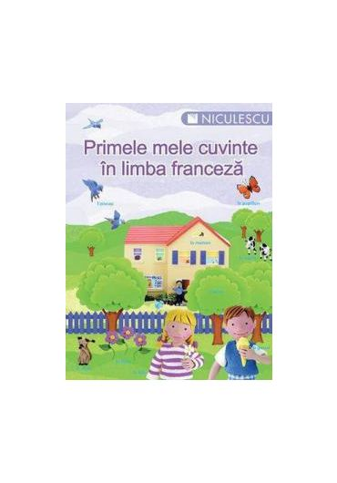 Primele cuvinte in limba franceza