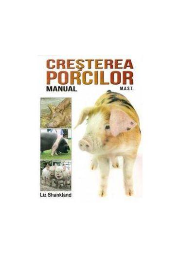 CRESTEREA PORCILOR.MANUAL