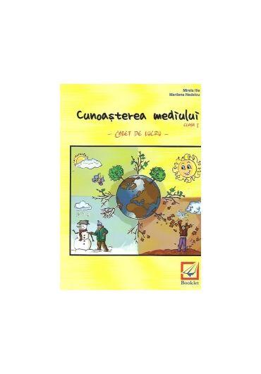 CAIET DE LUCRU CUNOASTEREA MEDIULUI CLASA I