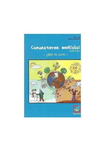 CAIET DE LUCRU CUNOASTEREA MEDIULUI CLASA A II-A