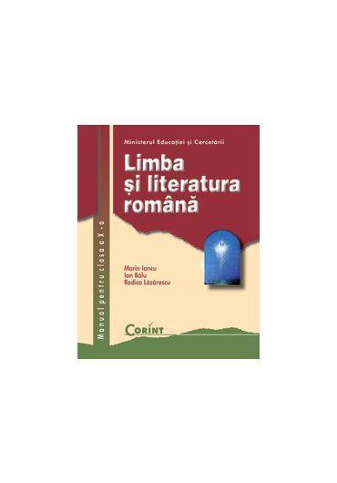 Manual limba si literatura Romana clasa a X-a