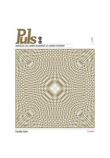 Puls. Manual de limba Romana b1-b2