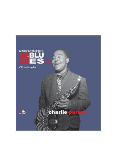 Charlie Parker - Jazz si blues Vol. 9