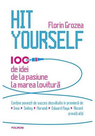 Hit Yourself. 100 de idei