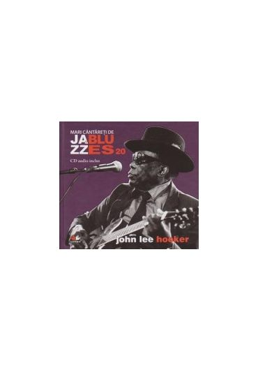 John Lee Hooker - Jazz si blues Vol. 20