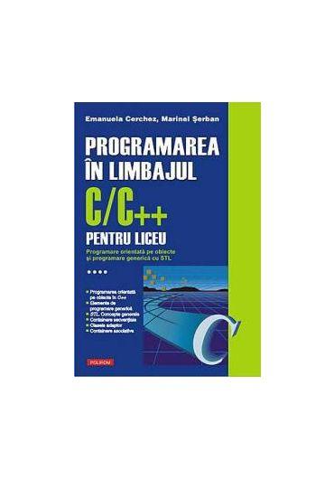 Programarea in limbajul C/C++ Vol IV