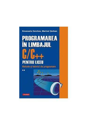 Programarea in limbajul C/C++ Vol II
