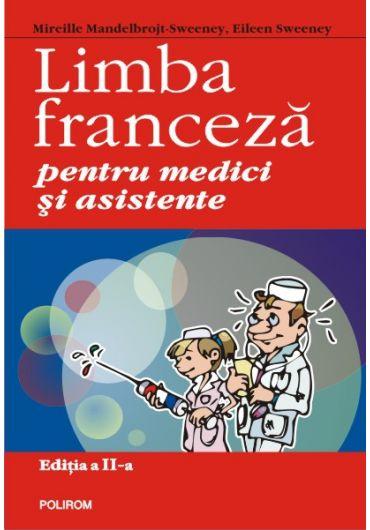Limba franceza pentru medici si asistente editia a II-a