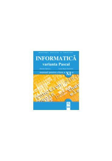 MANUAL INFORMATICA CLASA A XI-A VARIANTA PASCAL