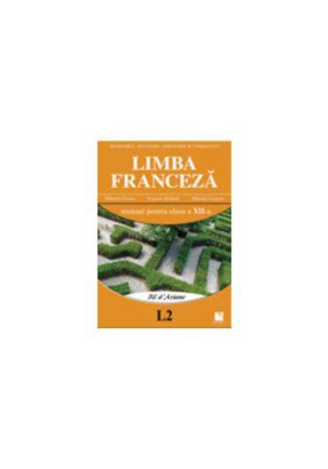 MANUAL LIMBA FRANCEZA L2 CLASA A XII-A