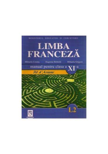 MANUAL LIMBA FRANCEZA L2 CLASA A XI-A