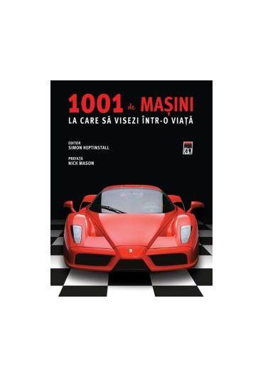1001 de masini la care sa visezi intr-o viata