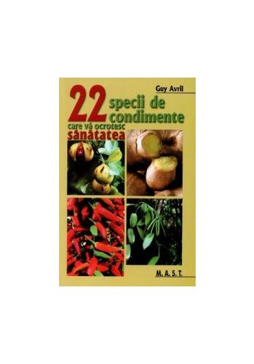 22 specii de condimente care va ocrotesc sanatatea